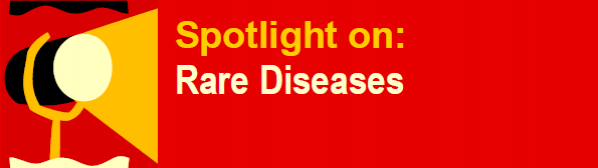 Spotlight on: Rare diseases